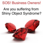 Shiny Object Syndrome